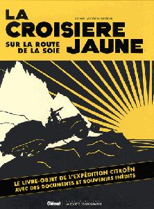 Ariane Audouin Dubreuil pour La croisière Jaune, sur la route de la soie. Ed. Glénat