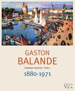 Les-amis-de-Gaston-Balande