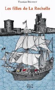 Thomas Brosset pour son livre Les filles de La Rochelle, ed. Croît vif