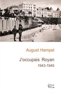 Brigitte Colle-Lindenau pour August Hampel: J'occupais Royan (1943-45)aux Editions Croît-Vif